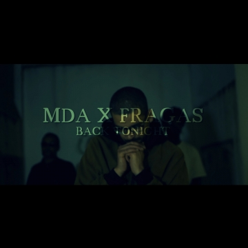 MDA - Back Tonight (feat. Fragas)