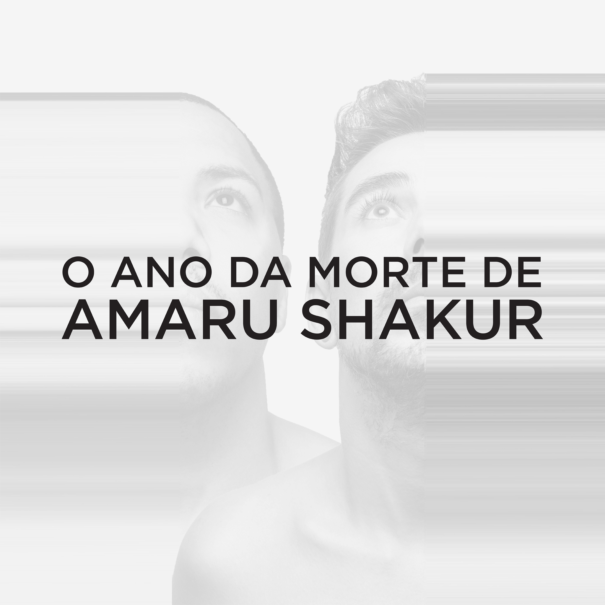 O Ano da Morte de Amaru Shakur
