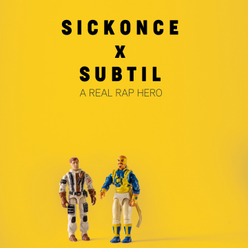 Sickonce & Subtil - A Real Rap Hero