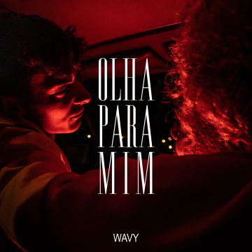 Wavy - Olha Para Mim