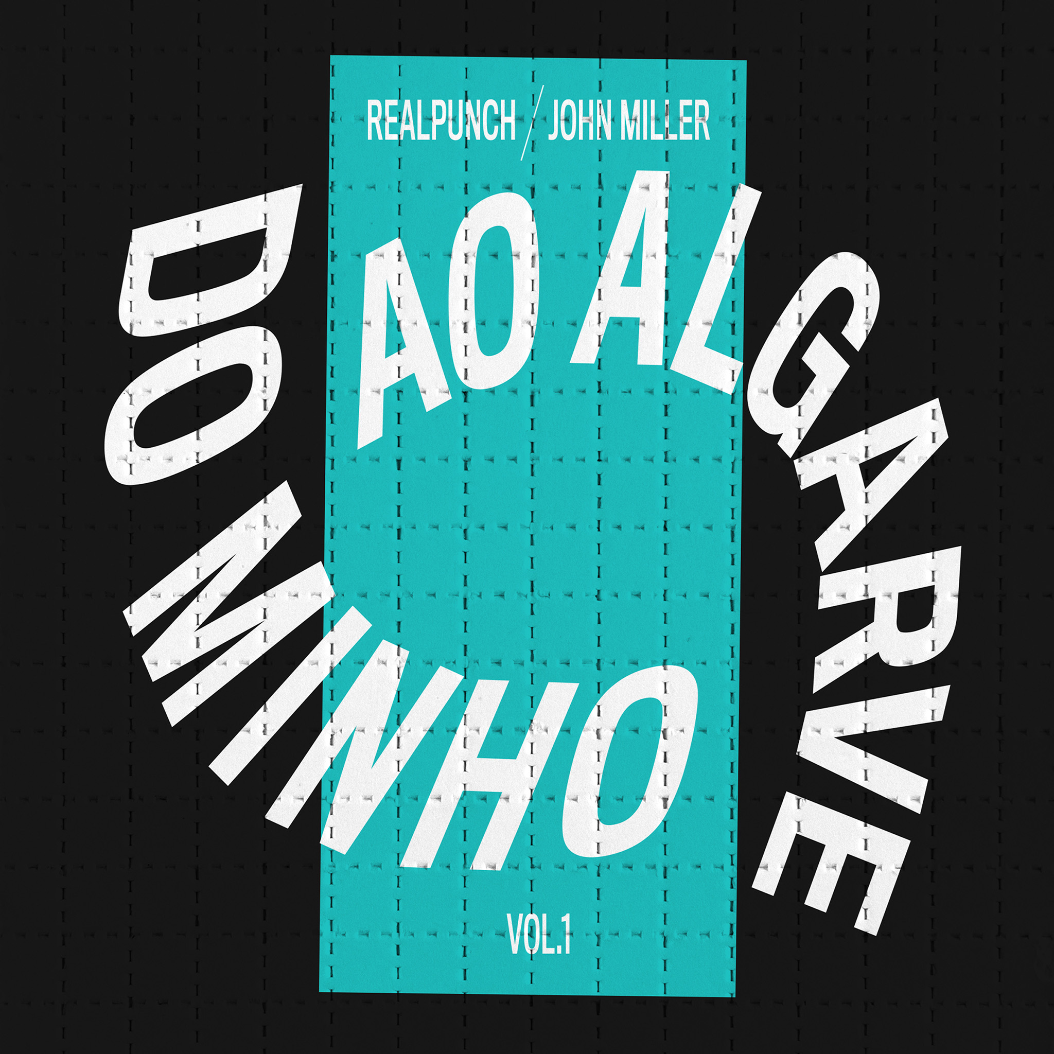 RealPunch x John Miller - Do Minho ao Algarve (Vol.1)