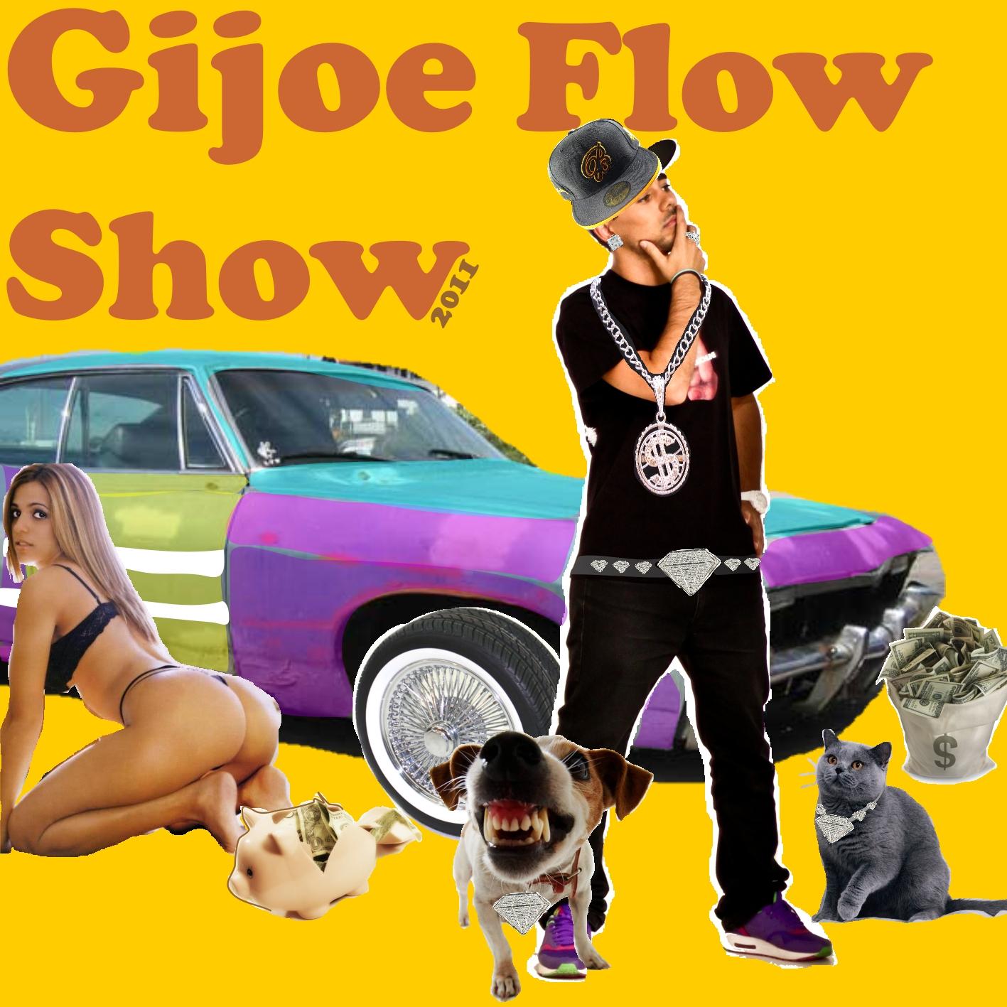 Gijoe - Gijoe Flow Show