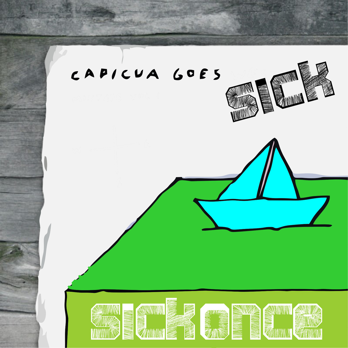 Sickonce - Capicua goes Sick