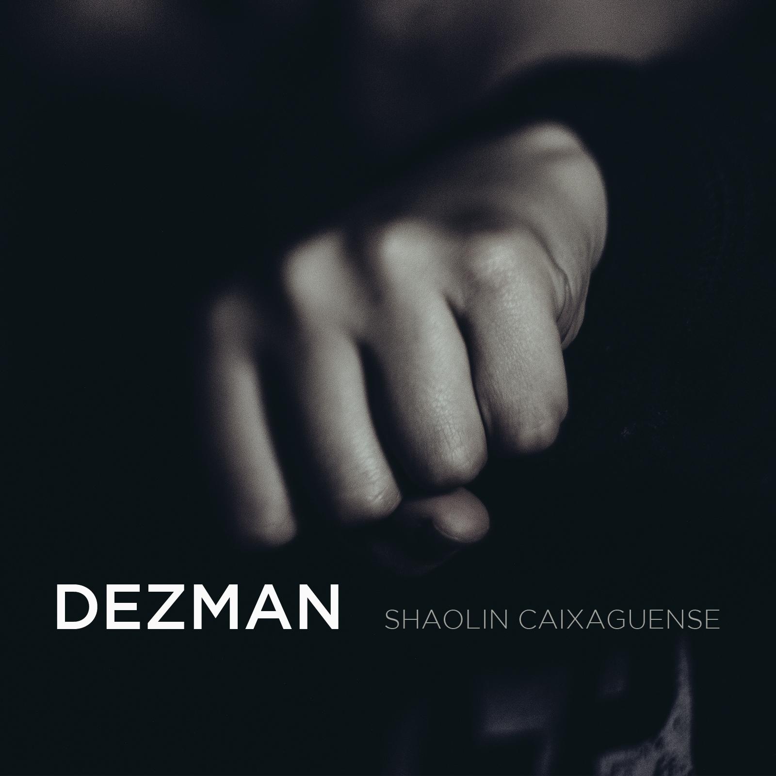 Dezman - Shaolin Caixaguense