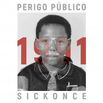 PERIGO PÚBLICO X SICKONCE - 1991