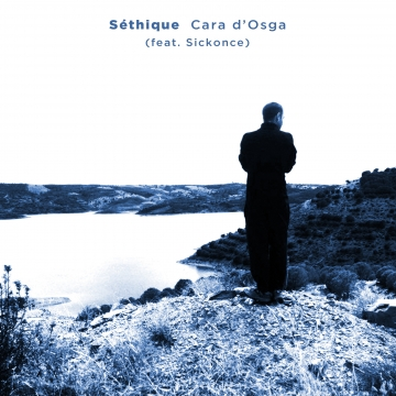 Séthique - Cara d'Osga (feat. Sickonce)