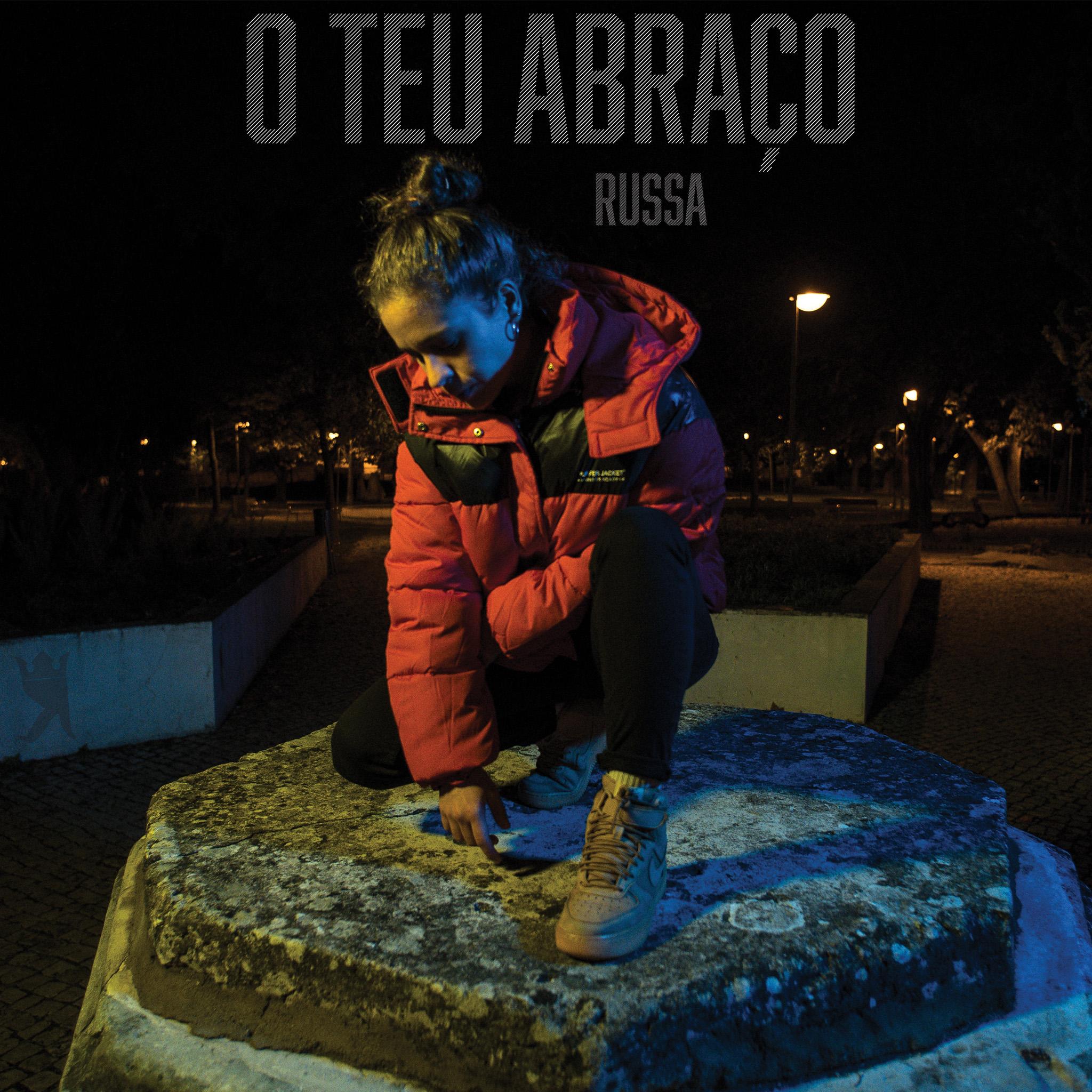 RUSSA - O Teu Abraço