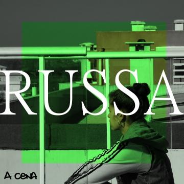 RUSSA - A Cena