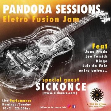 Sickonce @ Pandora Sessions (Casa do Serro)