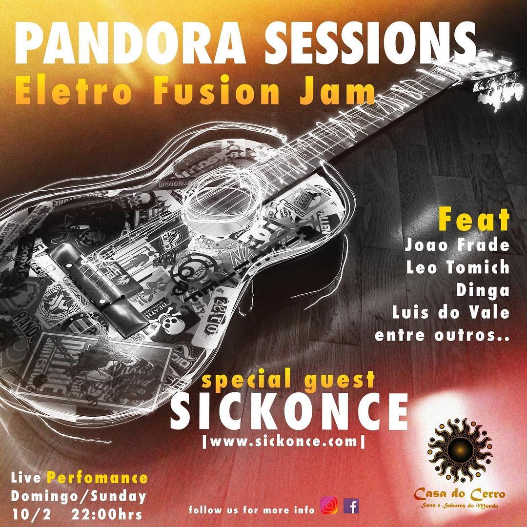 Sickonce @ Pandora Sessions (Casa do Serro)
