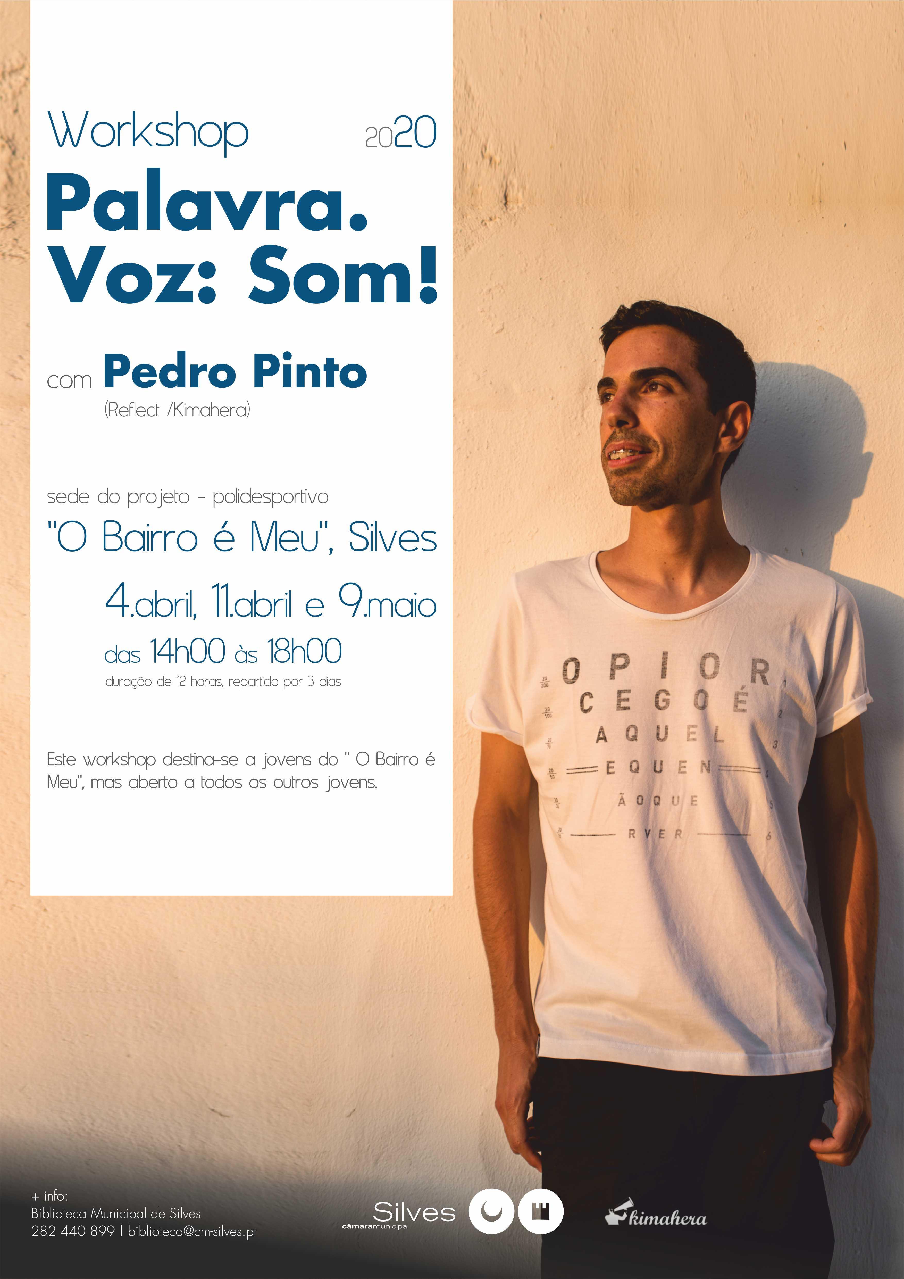 Palavra.Voz:Som! - Workshop com Pedro Pinto (Reflect)