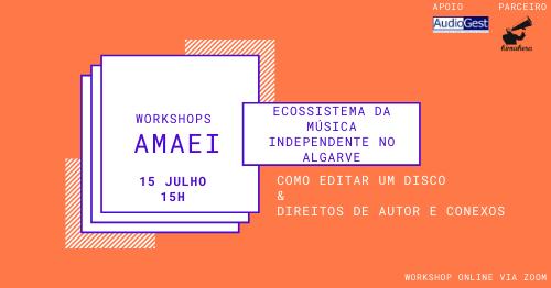 Workshop: Ecossistema da Música Independente no Algarve