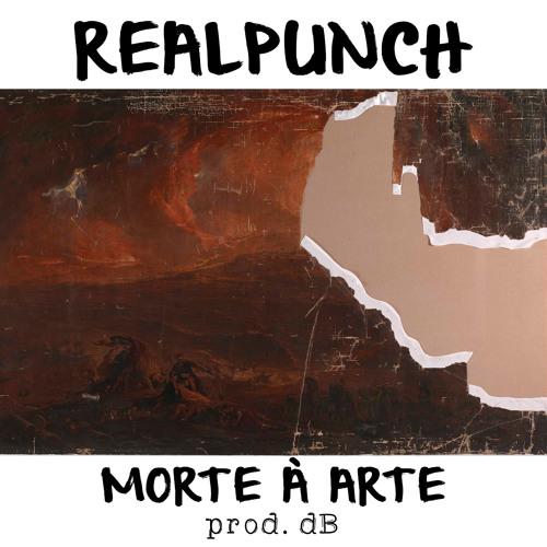 RealPunch - Morte à Arte [Prod. dB]