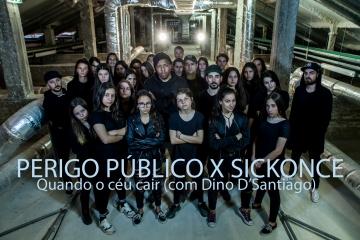 PERIGO PÚBLICO X SICKONCE - Quando o Céu Cair (com Dino D'Santiago)