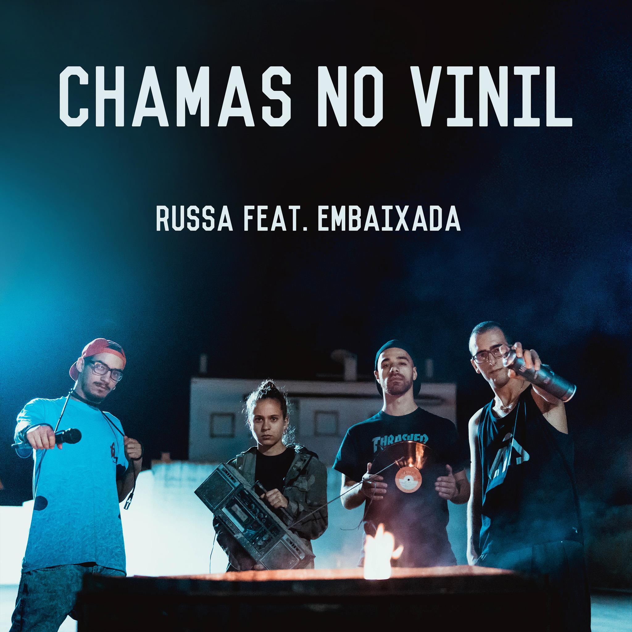 RUSSA - Chamas no Vinil (feat. Embaixada)