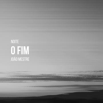 João Mestre - O Fim
