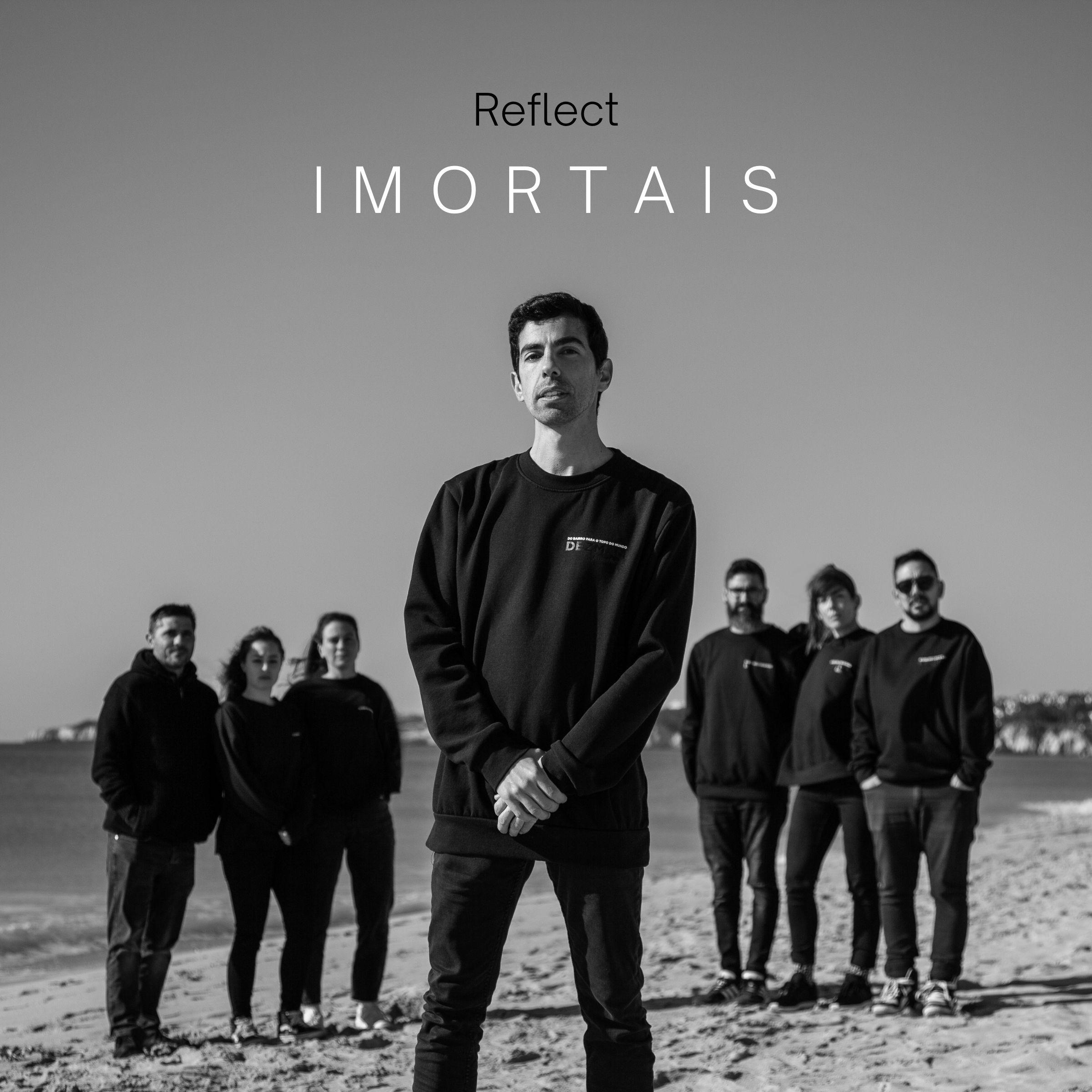 Reflect - Imortais