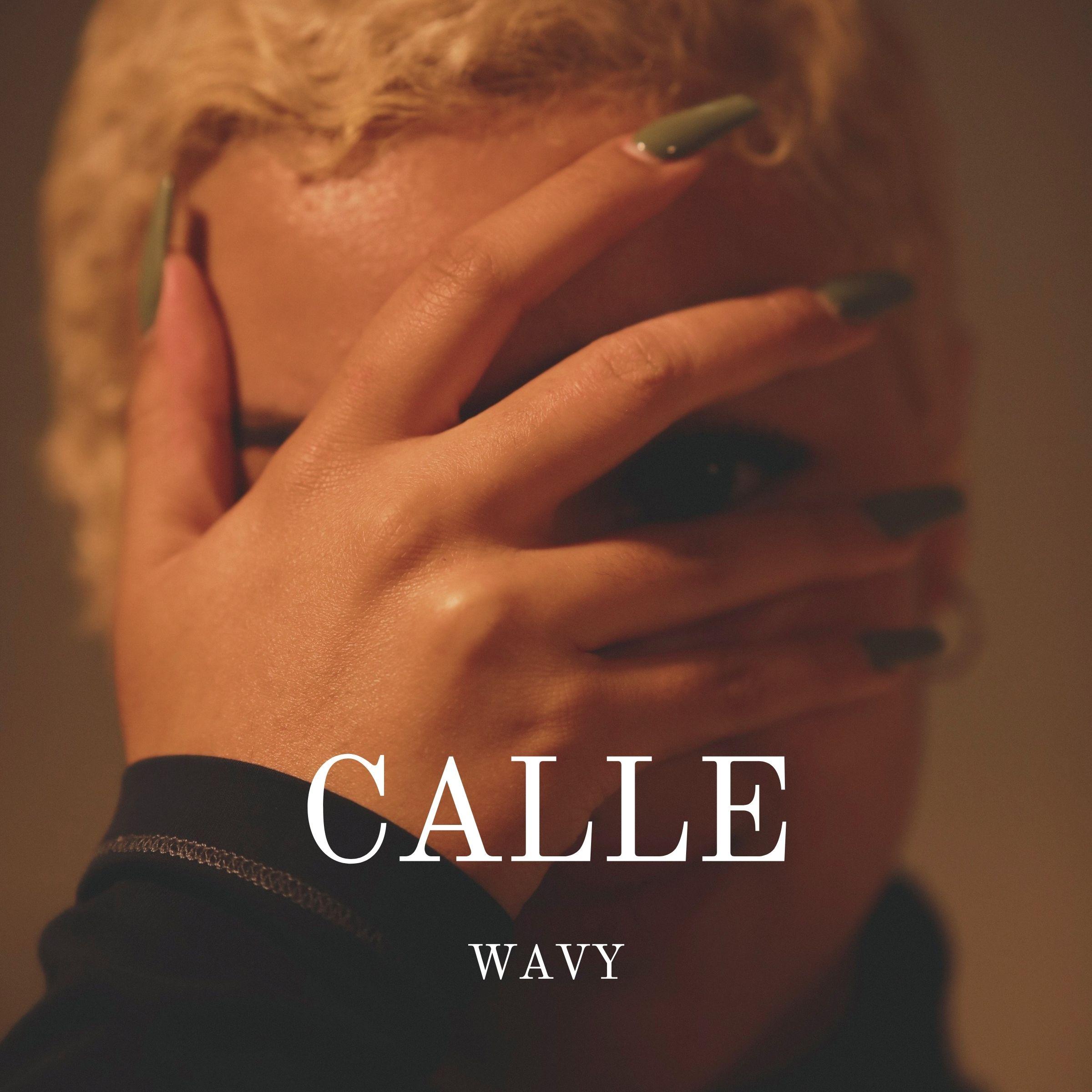Wavy - Calle